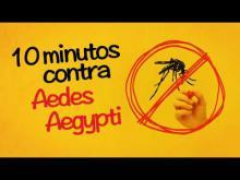 Dez Minutos Contra o Aedes Aegypti